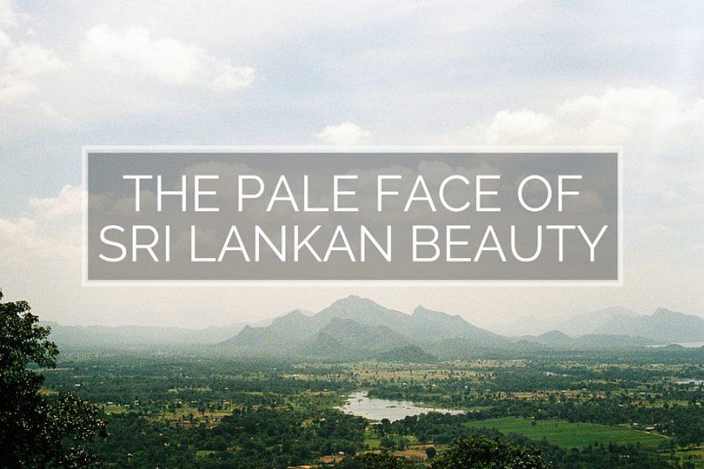 The Pale face of Sri Lankan Beauty | @dipyourtoesin