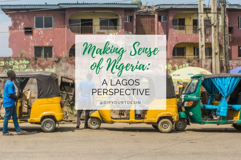 Making sense of Nigeria, A Lagos Perspective